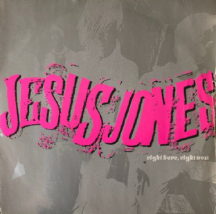 "Jesus Jones ‎- Right Here, Right Now (7"") (VG-/G++)"